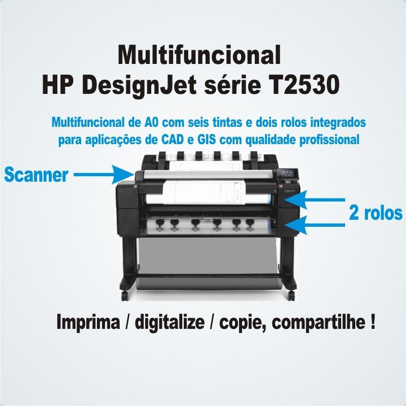 HP Designjet T2530 - Multifuncional de Grande Formato. Imprime, Digitaliza e Copia até 90cm de largura, formato A0