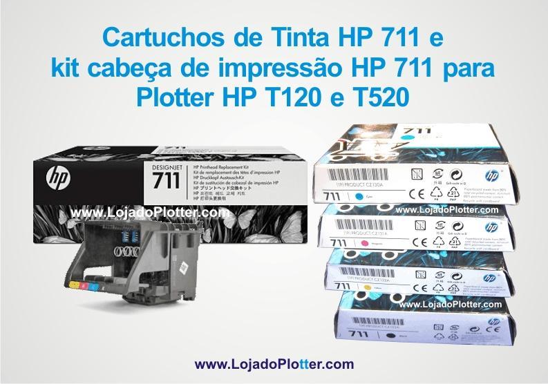 Cabeçote de Impressão C1Q10A HP original e Cartuchos de Tinta HP 711. código CZ133A, CZ130A, CZ131A e CZ132A para Plotter HP T120 e HP T520