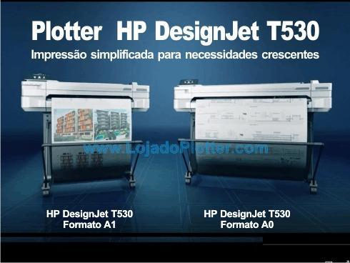 Impressora Plotter HP Designjet T530 formato A1 e formato A0