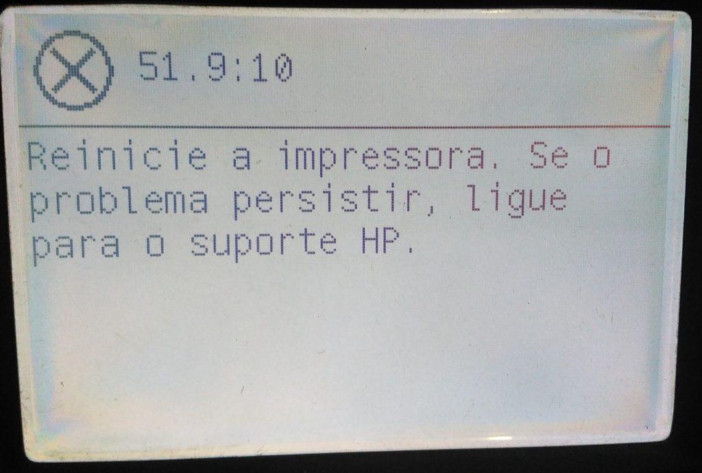 Erro 51.9:10 Reinicia a impressora. Se o problema persistir, ligue para o suporte HP