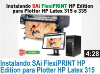 Clique e Assita o Vídeo: Instalando SAi FlexiPRINT HP Edition para Plotter HP Latex 315 e 335